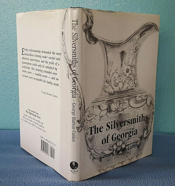 1998 The Silversmiths of Georgia - biographies and identifying marks reference