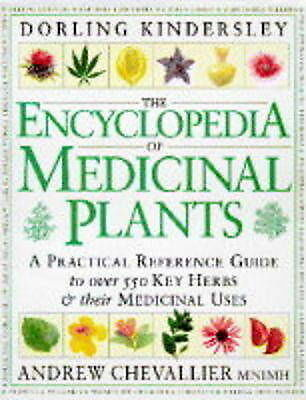 """VERY GOOD"" The Encyclopedia of Medicinal Plants., Chevallier Andrew, Book"
