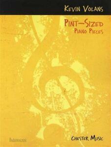 Pint-sized Piano Pieces Sheet Music Book Easy-intermediate Kevin Volans-ate Kevin Volans Fr-fr Afficher Le Titre D'origine éLéGant Dans Le Style