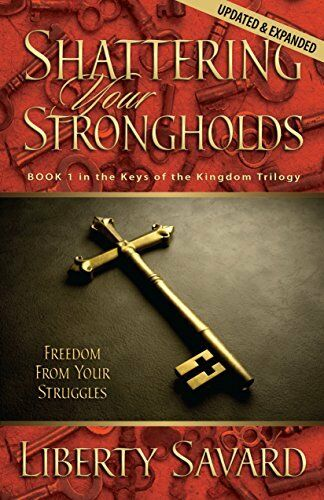 1 of 1 - Shattering Your Strongholds by Savard, Liberty S. 0882707132 The Cheap Fast Free