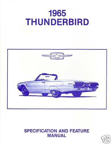 1965 FORD THUNDERBIRD FACTS /& FEATURE MANUAL