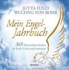 Mein Engel-Jahrbuch von Wulfing Rohr und Jutta Fuezi (2013, Gebundene Ausgabe)
