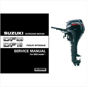 suzuki df9 9 df15 outboard motor service repair manual cd df 9 9 rh ebay com Signo De DF 15 Parts suzuki df 15 service manual pdf