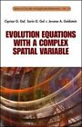 Evolution Equations with a Complex Spatial Variable by Sorin G. Gal, Jerome A. Goldstein (Hardback, 2014)