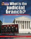 What Is the Judicial Branch? by Ellen Rodger (Hardback, 2013)