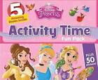 Disney Princess Activity Time Fun Pack by Parragon (Paperback, 2015)