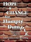 Hope and Change for Humpty Dumpty 9780759690813 Book