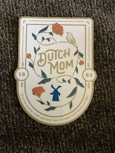 DUTCH Bros BROTHERS Rare STICKER Mother's DAY Mom MAY 2020 ROSES Windmill STRONG