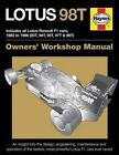 Lotus 98T Owners' Workshop Manual by Stephen Slater (Hardback, 2016)