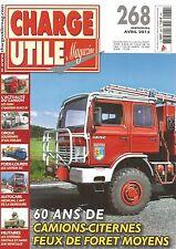 CHARGE UTILE N°268 60 ANS DE CAMIONS CITERNES FEUX DE FORET MOYENS / SAVIEM SG
