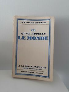 ANTOINE-REDIER-DEDICACE-BROCHE-CE-QU-039-ON-APPELLE-LE-MONDE-1932-ED-ORIGINALE