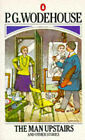 The Man Upstairs and Other Stories by P. G. Wodehouse (Paperback, 1958)
