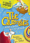 The Clumsies Make a Mess of the Seaside (The Clumsies, Book 2) by Sorrel Anderson (Paperback, 2010)