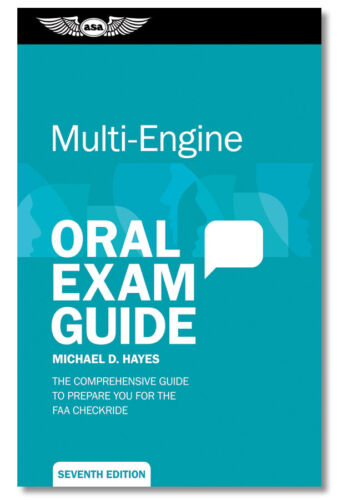 Asa Oral Exam Guide : Multi-EngineAsa-oeg-me7 Seventh Edition