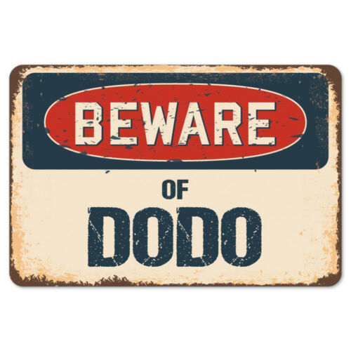 Beware Of Dodo Rustic Sign SignMission Classic Rust Wall Plaque Decoration