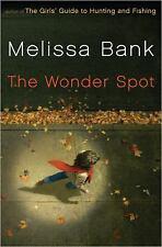 Melissa Bank~THE WONDER SPOT~SIGNED 1ST/DJ~NICE COPY