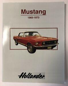 Hollander Ford Mustang Auto Parts Interchange Manual 1965-1973