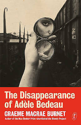 1 of 1 - The Disappearance of Adele Bedeau by Graeme Macrae Burnet (Paperback, 2016)