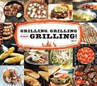 Grilling, Grilling and More Grilling! by Dror Pilz (2013, Hardcover)