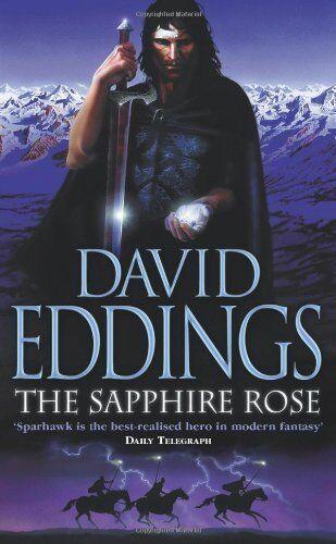The Sapphire Rose: Book Three of the Elenium By David Eddings