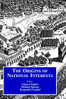 The Origins of National Interests by Taylor & Francis Ltd (Hardback, 1999)
