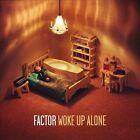 Woke Up Alone [Digipak] by Factor (CD, Jul-2013, Fake Four)