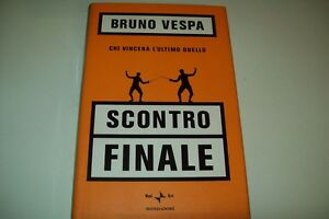 BRUNO-VESPA-SCONTRO-FINALE-CHI-VINCERA-039-L-039-ULTIMO-DUELLO-MONDADORI-2000-1-RILEGATO