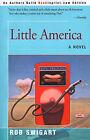 Little America by Rob Swigart (Paperback / softback, 2000)