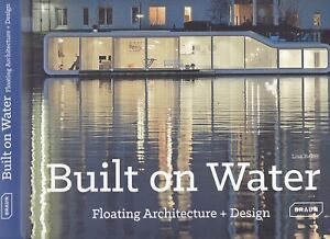 BUILT-ON-WATER-FLOATING-ARCHITECTURE-DESIGN-construction-urban-planning