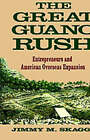 The Great Guano Rush: Entrepreneurs and American Overseas Expansion by Jimmy M. Skaggs (Hardback, 1994)