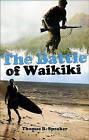 The Battle of Waikiki by Thomas B Speaker (Paperback / softback, 2009)
