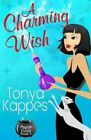 A Charming Wish by Tonya Kappes (Paperback / softback, 2013)