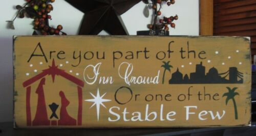 Primitive Christmas Sign Are you Part of the Inn Crowd or One of the Stable Few?