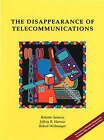 The Disappearance of Telecommunications by Robert Saracco, Jeff Harrow, Robert Weihmayer (Paperback, 2000)