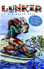 Lunker (a Branson Tale) by Richard Snelson (Paperback / softback, 2006)