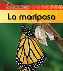 La Mariposa by Angela Royston (Hardback, 2010)