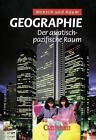 Geographie. Der asiatisch-pazifische Raum. Oberstufe Gymnasium von Dieter Böhn (2001, Gebundene Ausgabe)