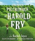The Unlikely Pilgrimage of Harold Fry by Rachel Joyce (CD-Audio)