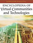 The Encyclopedia of Virtual Communities and Technologies by IGI Global (Hardback, 2005)