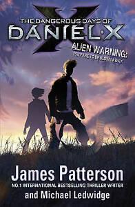 The-Dangerous-Days-of-Daniel-X-Patterson-James-Very-Good-Book