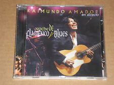 RAIMUNDO AMADOR (B.B. KING) - NOCHE DE FLAMENGO Y BLUES - CD COME NUOVO (MINT)