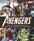 The Avengers: The Ultimate Guide to Earth's Mightiest Heroes! by DK (Hardback, 2012)