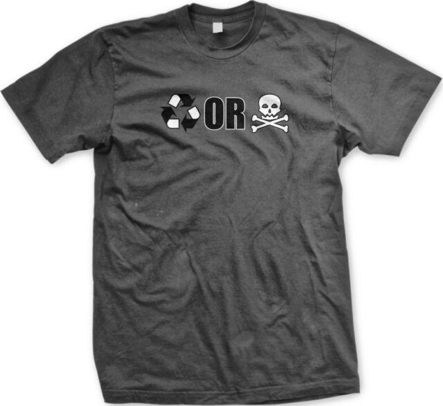 Recycle or Die Skull Crossbones Go Green Environment Warning Mens T-shirt