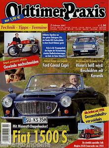 Auto & Verkehr Sparsam Oldtimer Praxis 2007 2/07 Fiat 1500 S Ford Consul Capri Opel Rekord A Standard R
