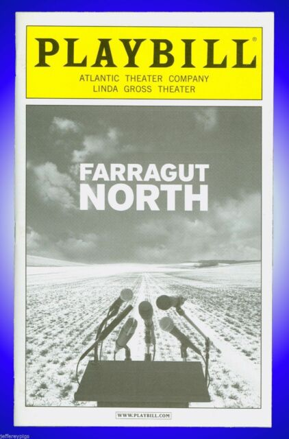 Playbill + Farragut North + John Gallagher , Chris Noth , Isiah Whitlock, Jr