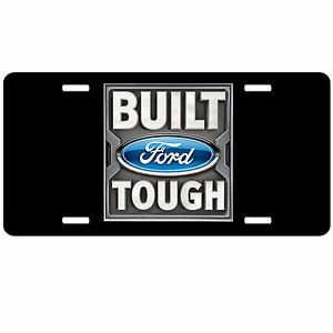 Ford Logo License Plate Built Ford Tough Custom