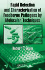 Rapid Detection and Characterization of Foodborne Pathogens by Molecular Techniques by Robert E. Levin (Hardback, 2009)