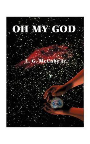 Oh My God by E. G. McCabe (1998, Paperback)