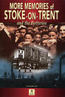 More Memories of Stoke on Trent by True North Books Ltd. (Paperback, 2003)