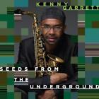 Seeds From The Underground von Kenny Garrett (2014)